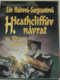 Hairová-Sargeantová Lin - Heathcliffův návrat na Větrnou hůrku