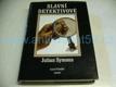 Slavní detektivové, sedmero původních pátrání (1