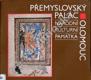 Přemyslovský palác v Olomouci (katalog k expozici)