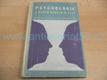Psychologie v našem denním životě ed. Universita vojáka,