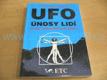 UFO únosy lidí. Setkání s mimozemskou intelige