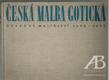 Česká malba gotická. Deskové malířství 1350–1450