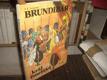 Brundibár, král čmeláků