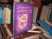 Kniha kouzel, zaklínadel a čar pro moderní dívky