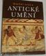 Umění světa: Antické umění
