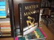 Matrix podle Manola