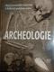Archeologie, Nejvýznamnější naležiště a kulturní poklady světa