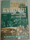 Zapalte Evropu (partyzáni v Evropě)