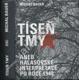 Tíseň tmy aneb Halasovské interpretace po roce1948