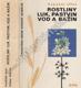 Rostliny luk, pastvin vod a bažin
