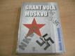 Grant volá Moskvu