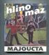 Majoucta (Josef Hlinomaz)