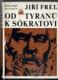 Od tyranů k Sokratovi