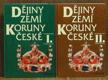 Dějiny zemí Koruny české I., II.