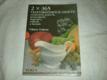 2x365 vegetariánských omáček, studených polévek, pomazánek, majonéz, zálivek a krémů