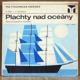 Plachty nad oceány. Modely historických plachetnic