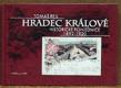 Hradec Králové Historické pohlednice 1892 - 1920