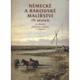 Německé a rakouské malířství 19. stoletní ze sbírek Oblastní galerie v Liberci