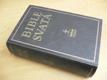 Bible svatá aneb Všecka svatá písma Starého i Nového zákona podl