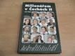 Milionářem v Čechách II. Rozhovory s podnikateli (199