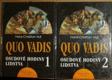 Quo vadis, Osudové hodiny lidstva I.-II.