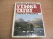 Vysoké Tatry. Turistický sprievo