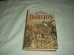 Dáreios - král králů