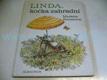 Linda, kočka zahradní