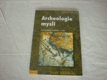 Archeologie mysli - Sociální dějiny nevědomí - 1.část