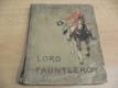 Lord Fauntleroy. Další příhody a dobrodru