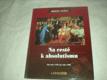 Na cestě k absolutismu - Od roku 1592 do roku 1690