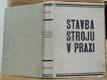 Stavba strojů v praxi   sv. II. (I. II. III.)