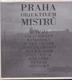 Praha objektivem mistrů