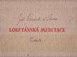 Loretánská meditace, Pět původních grafik na loretánské thema
