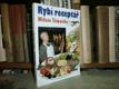 Rybí receptář Miloše Štěpničky