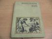 Minehava. Obraz života nejstarsích osadníků v na