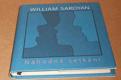 William Saroyan:  Náhodná setkání