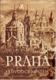 Praha průvodce městem