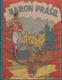 Baron Prášil, Jeho veselé cesty a dobrodružství