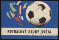 A. Jedlička, Bachorík O. - Fotbalové kluby světa