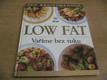 Low Fat. Vaříme bez tuku