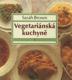 Vegetariánská kuchyně 1; 2