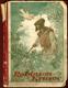 Robinson Krusoe (dobrodružné příběhy jinocha na pustém ostrově)