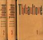 Thibaultové I. - II. - III.