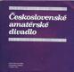 Československé amatérské divadlo