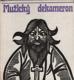 Mužický dekameron aneb veselé i truchlivé příběhy povětšině milostné...