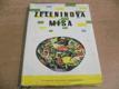 Zeleninová mísa. 370 receptů na jídla z různých zelenin