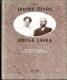 Jediný život, jediná láska - vzájemná korespondence Otokara Březiny a Emilie Lakomé