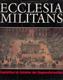 Ecclesia Militans (Inquisition im Zeitalter Gegenreformation)