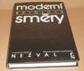 Vítězslav Nezval: Moderní básnické směry